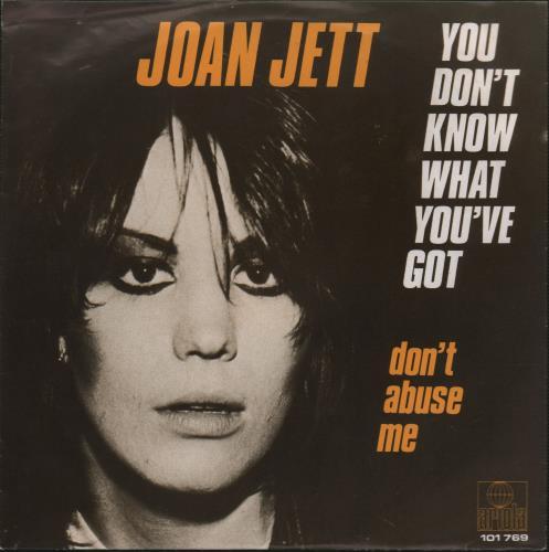 """Joan Jett You Don't Know What You've Got 7"""" vinyl single (7 inch record) Dutch JET07YO666374"""