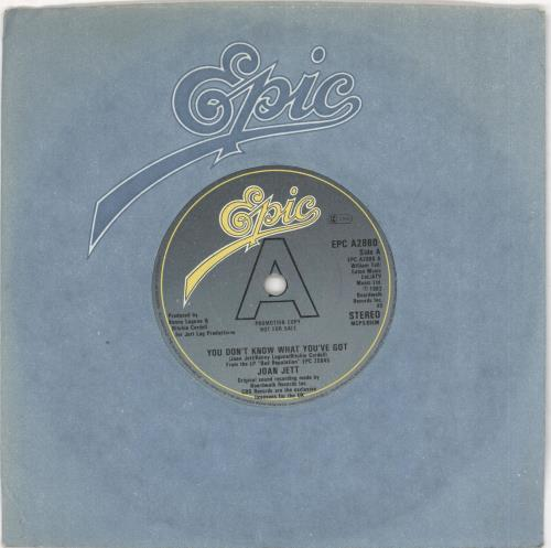 "Joan Jett You Don't Know What You've Got 7"" vinyl single (7 inch record) UK JET07YO730997"