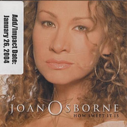 """Joan Osborne How Sweet It Is CD single (CD5 / 5"""") US J-OC5HO319649"""