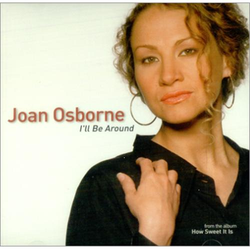 "Joan Osborne I'll Be Around CD single (CD5 / 5"") US J-OC5IL423329"