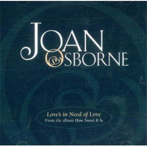 "Joan Osborne Love's In Need Of Love CD single (CD5 / 5"") US J-OC5LO225347"
