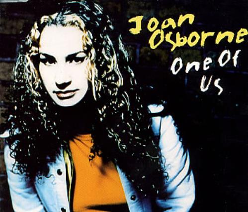 "Joan Osborne One Of Us CD single (CD5 / 5"") UK J-OC5ON60845"