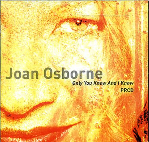 """Joan Osborne Only You Know And I Know CD single (CD5 / 5"""") US J-OC5ON238803"""