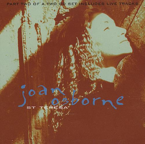 Joan Osborne St Teresa - Parts 1 & 2 2-CD single set (Double CD single) UK J-O2SST182957