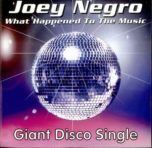 "Joey Negro What Happened To The Music 7"" vinyl single (7 inch record) UK JOG07WH510972"