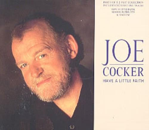 Joe Cocker Have A Little Faith 2-CD single set (Double CD single) UK JOE2SHA209318