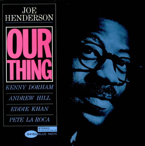 Joe Henderson Our Thing vinyl LP album (LP record) Japanese JKXLPOU526200