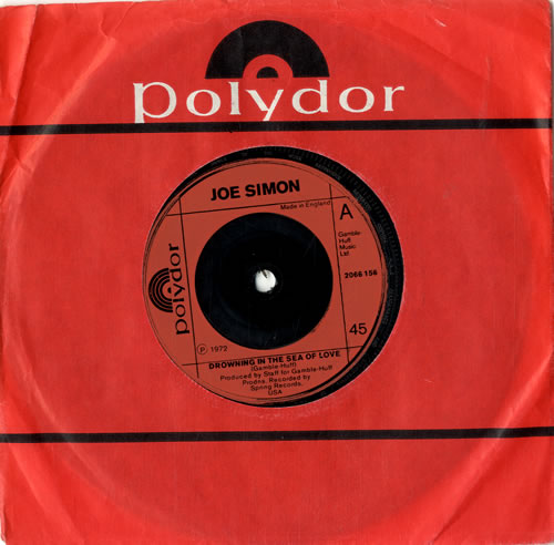 "Joe Simon Drowning In The Sea Of Love - Red injection 7"" vinyl single (7 inch record) UK JQE07DR601125"