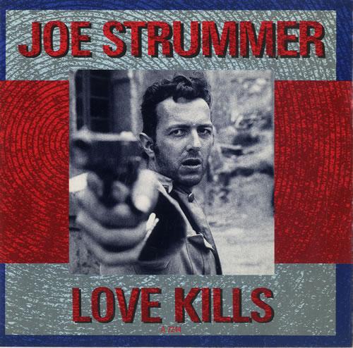"Joe Strummer Love Kills 7"" vinyl single (7 inch record) UK JUM07LO160217"