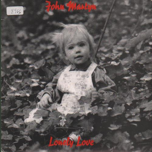 "John Martyn Lonely Love + Insert 7"" vinyl single (7 inch record) Spanish JMY07LO679689"