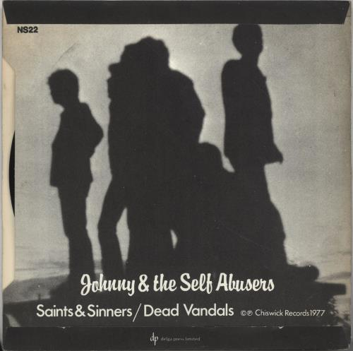 "Johnny And The Self Abusers Saints & Sinners 7"" vinyl single (7 inch record) UK JSA07SA10771"