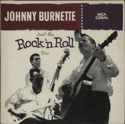Johnny Burnette Johnny Burnette And The Rock 'N Roll Trio vinyl LP album (LP record) UK 8JBLPJO656114