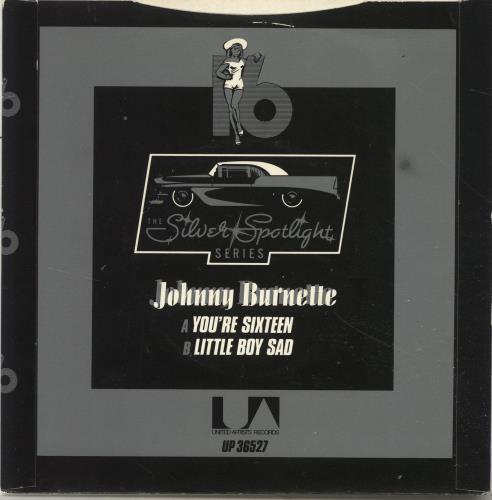 "Johnny Burnette You're Sixteen, You're Beautiful (And You're Mine) 7"" vinyl single (7 inch record) UK 8JB07YO694298"