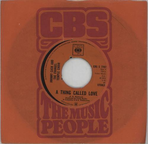 """Johnny Cash A Thing Called Love - wide 7"""" vinyl single (7 inch record) UK JCS07AT675412"""