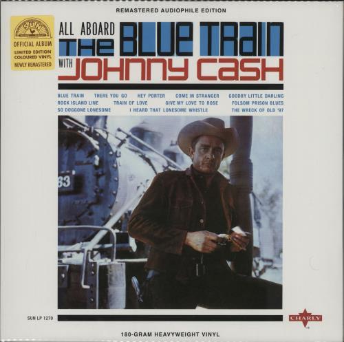 Johnny Cash All Aboard The Blue Train - 180g - sealed vinyl LP album (LP record) UK JCSLPAL763732