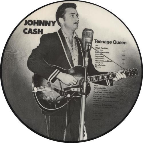 Johnny Cash Teenage Queen picture disc LP (vinyl picture disc album) UK JCSPDTE719241
