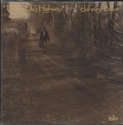 Johnny Dollar Down Life's Highway vinyl LP album (LP record) US ZZKLPDO721733