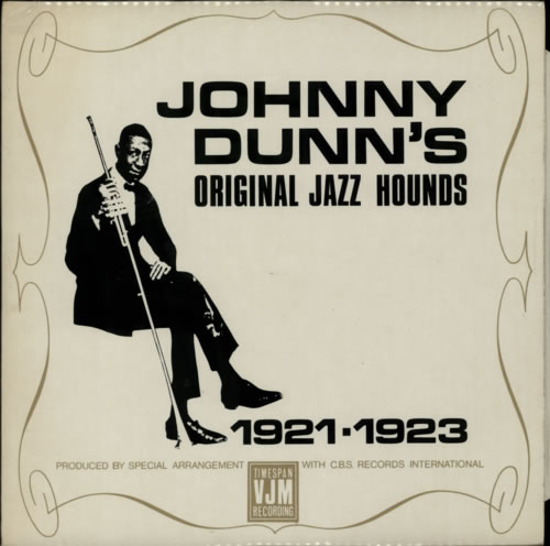 Johnny Dunn Johnny Dunn's Original Jazz Hounds vinyl LP album (LP record) UK K19LPJO616052