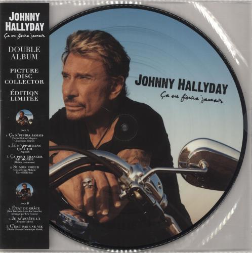 Johnny Hallyday Ca Ne Finira Jamais - Sealed picture disc LP (vinyl picture disc album) French JHDPDCA692709