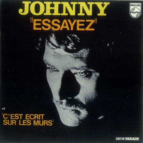 """Johnny Hallyday Essayez 7"""" vinyl single (7 inch record) French JHD07ES455691"""
