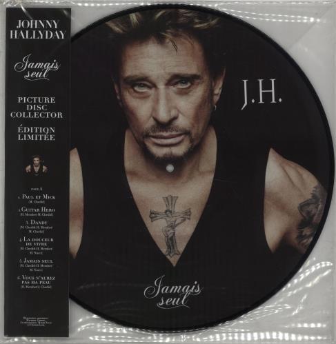 Johnny Hallyday Jamais Seul picture disc LP (vinyl picture disc album) French JHDPDJA673383
