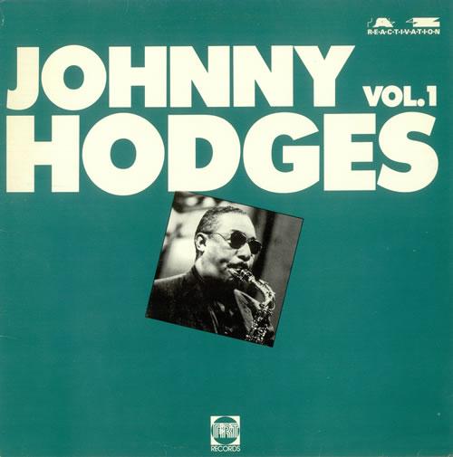 Johnny Hodges Johnny Hodges Vol. 1 vinyl LP album (LP record) UK JATLPJO498272