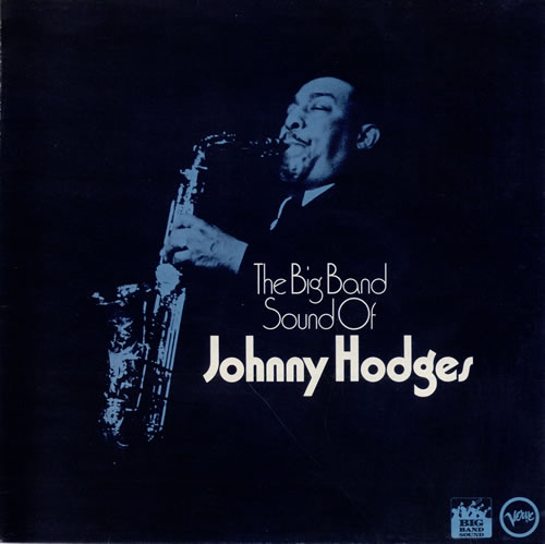 Johnny Hodges The Big Band Sound Of Johnny Hodges vinyl LP album (LP record) UK JATLPTH472346