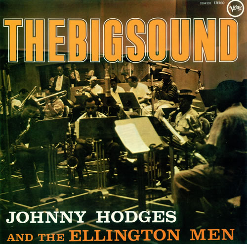 Johnny Hodges The Big Sound vinyl LP album (LP record) French JATLPTH492639