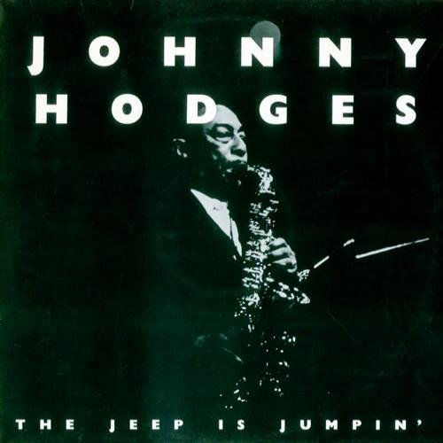 Johnny Hodges The Jeep Is Jumpin' 2-LP vinyl record set (Double Album) UK JAT2LTH372991
