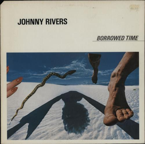 Johnny Rivers Borrowed Time vinyl LP album (LP record) US JRVLPBO764021