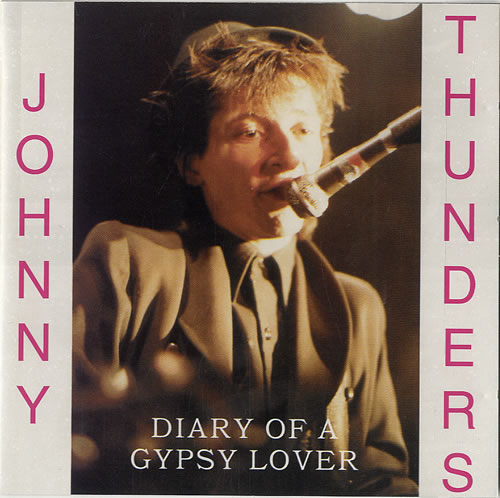 Image result for Johnny Thunders - Diary Of A Gypsy Lover