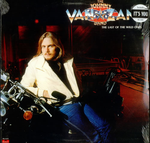 Johnny Van Zant The Last Of The Wild Ones - Sealed vinyl LP album (LP record) US J5XLPTH535913