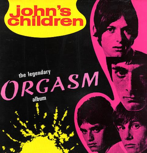 John's Children The Legendary Orgasm Album vinyl LP album (LP record) French JHCLPTH359859