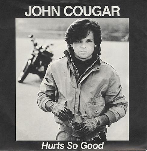 "John Cougar Mellencamp Hurts So Good 7"" vinyl single (7 inch record) UK JME07HU156569"