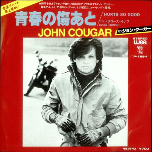 "John Cougar Mellencamp Hurts So Good 7"" vinyl single (7 inch record) Japanese JME07HU506858"