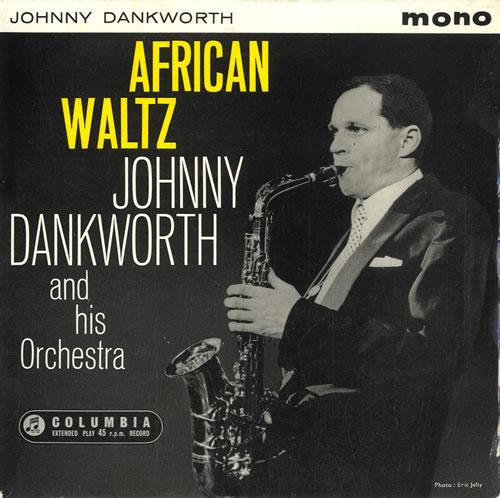 "John Dankworth African Waltz EP 7"" vinyl single (7 inch record) UK JKU07AF549266"