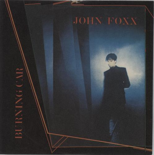 "John Foxx Burning Car 7"" vinyl single (7 inch record) UK JFX07BU97690"
