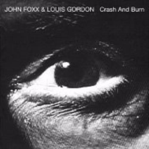 John Foxx Crash & Burn CD album (CDLP) UK JFXCDCR249817