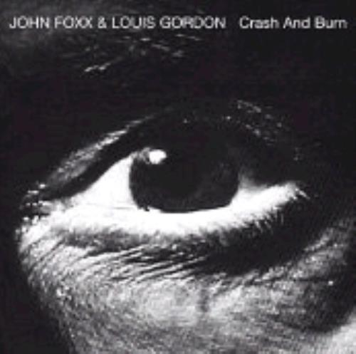 John Foxx Crash And Burn vinyl LP album (LP record) UK JFXLPCR264861