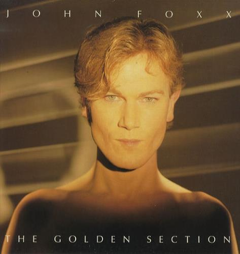 John Foxx The Golden Section vinyl LP album (LP record) UK JFXLPTH279980