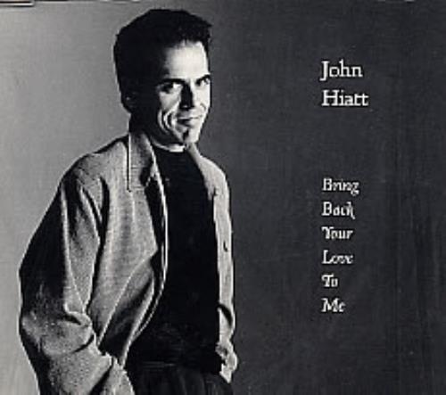 "John Hiatt Bring Back Your CD single (CD5 / 5"") US J-HC5BR268772"