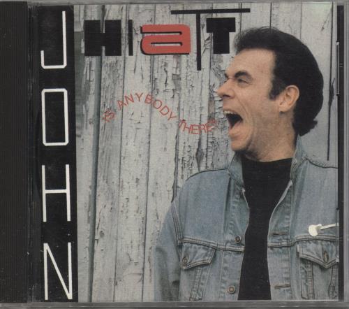 John Hiatt Is Anybody There? CD album (CDLP) UK J-HCDIS721336