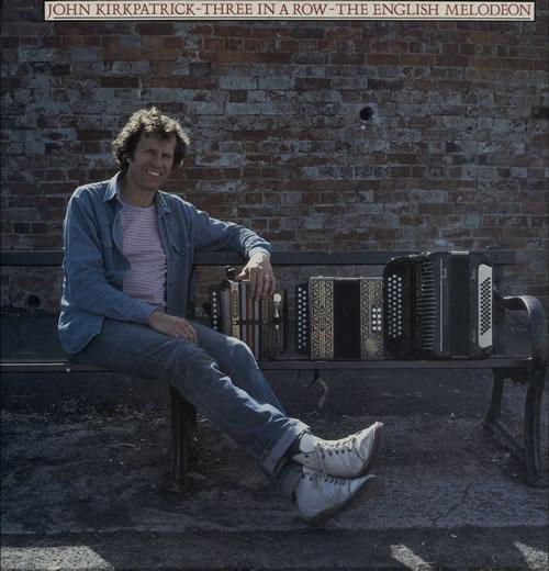 John Kirkpatrick Three In A Row - The English Melodeon vinyl LP album (LP record) UK J6LLPTH565019