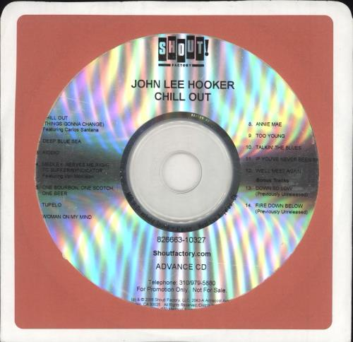 John Lee Hooker Chill Out CD-R acetate US JLHCRCH728027