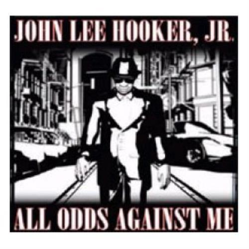 John Lee Hooker Jr All Odds Against Me CD album (CDLP) UK JJYCDAL443133