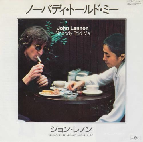 John Lennon Nobody Told Me Japanese 7 Vinyl Single 7 Inch Record 193865 Read or print original nobody told me lyrics 2020 updated! eil com