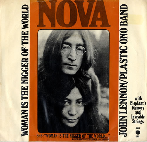 John Lennon Woman Is The Nigger Of The World P S Us 7