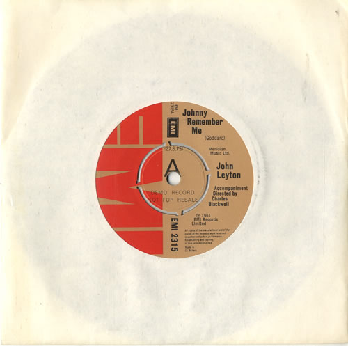 "John Leyton Johnny Remember Me - 'A' Label 7"" vinyl single (7 inch record) UK LEY07JO600852"