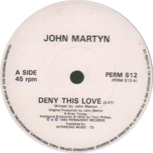 "John Martyn Deny This Love 7"" vinyl single (7 inch record) UK JMY07DE679680"