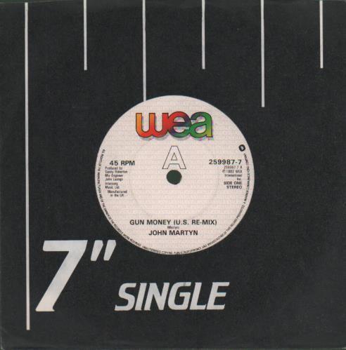 "John Martyn Gun Money (U.S. Re-Mix) 7"" vinyl single (7 inch record) UK JMY07GU679676"